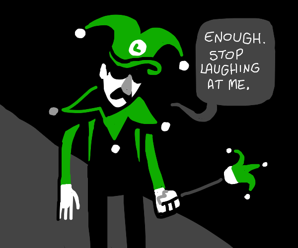 Luigi failing at attempting to be a jester