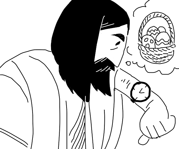jesus is late for easter