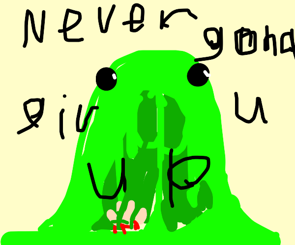 gross man screams never gonna give u up lyric