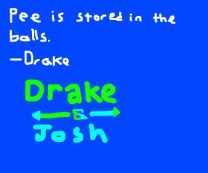 Drake&Josh quotes