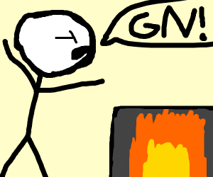 "person yelling at a fireplace ""gn"""