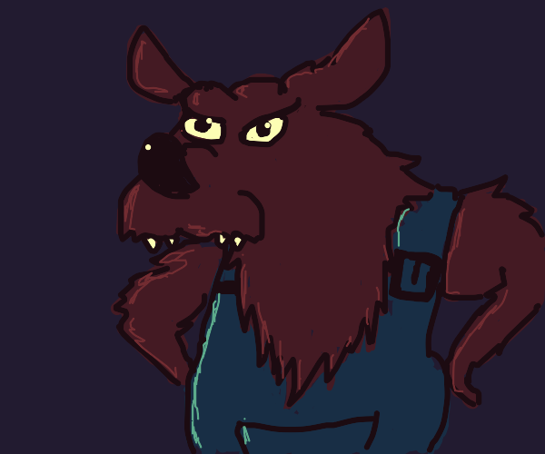 wolfman quite angry at you