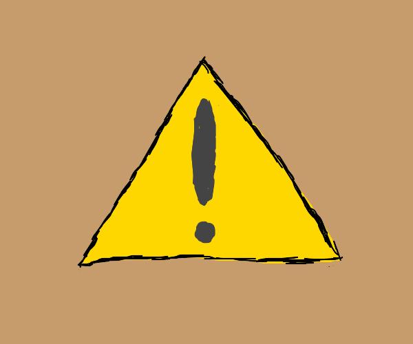The triangular caution sign