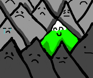 one happy mountain in a world of sad mountain
