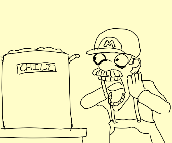 Mario Astonished By Chili the Size Ofhis Face