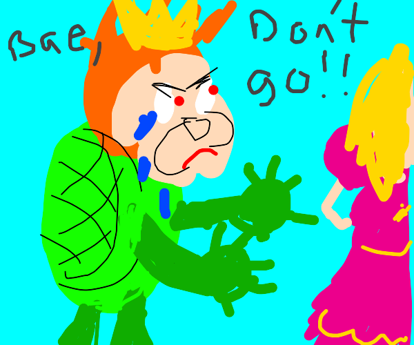 Bowser sad at peach