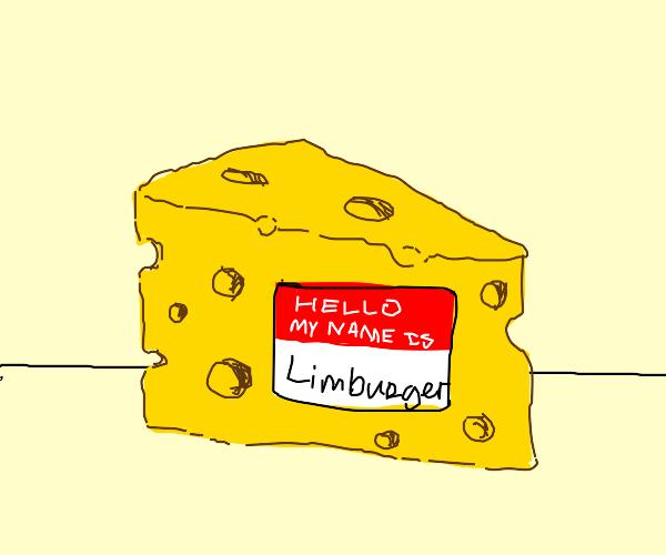 Cheese named Limburger