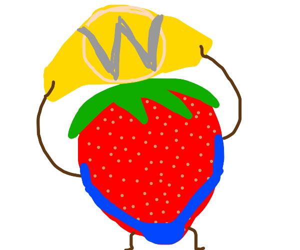 Strawberry won a wrestling belt