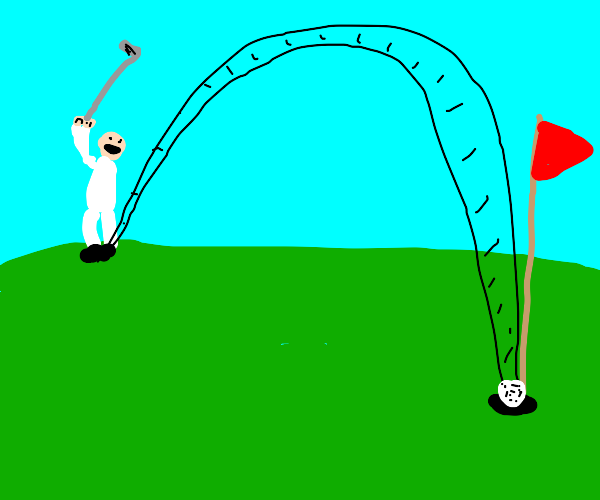 golf= hole in one= happy!