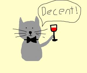 cat gentelman tasting some decent red wine