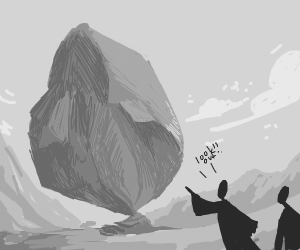 look out a rock!