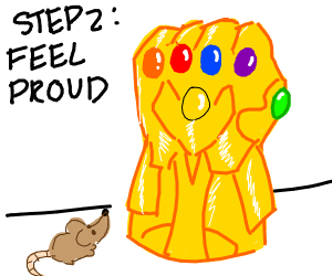 Step 1: Acquire infinity gauntlet