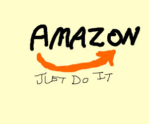 Amazon, Just Do It