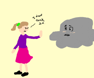 a girl rejecting a cloud