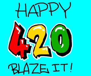 Happy 20th of April