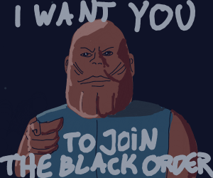 Thanos Wants YOU For Black Order