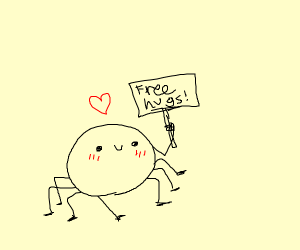 Spider with a free hugs sign