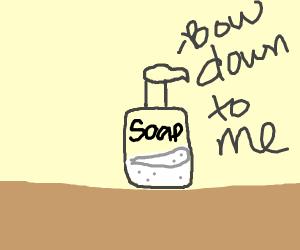 All hail soap