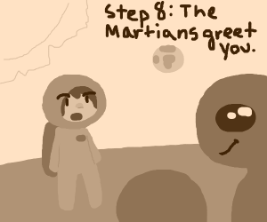 Step 7: You fly to Mars.
