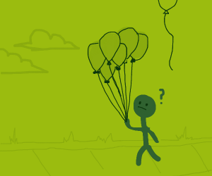 Why can't I float away with these balloons?