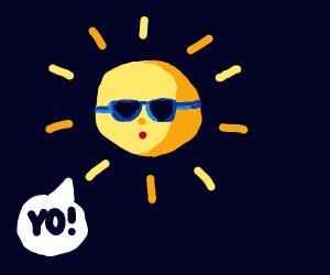 The sun wearing sunglasses and saying 'Yo'