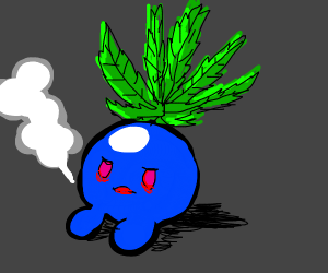 Oddish, but weed