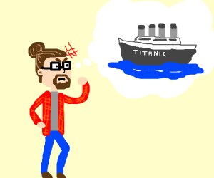 hipster hates the titanic