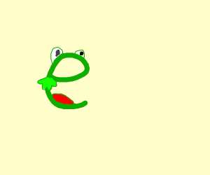 Kermit but he's a lowercase E