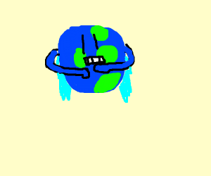 The Earth is just cold and harsh