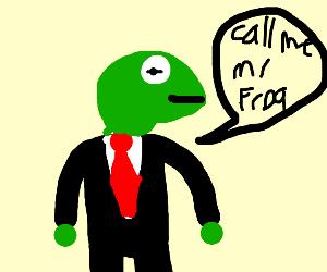 Pleas call me mr frog