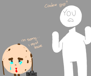 cookie guy leaves your home