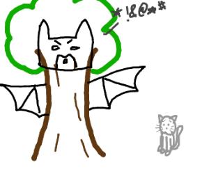 Bat-Tree cursing a poor cat