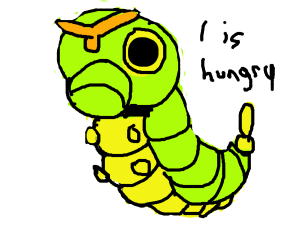 Caterpie just wants something to eat!
