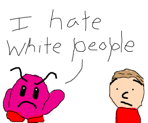 Kirby hates white people