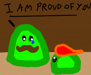 Father slime proud of his son