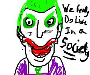 Society...?