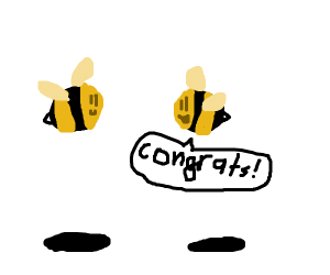 Bees say congrats!