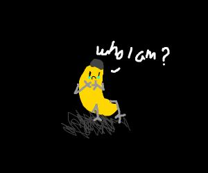 Banana questioning it's identity