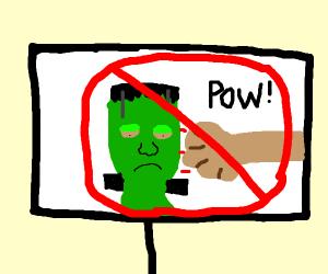 No punching Frankenstein