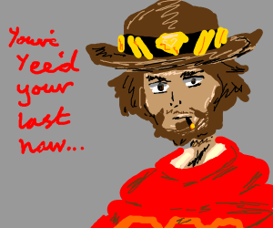 A cowboy saying you've hee'd your last haw
