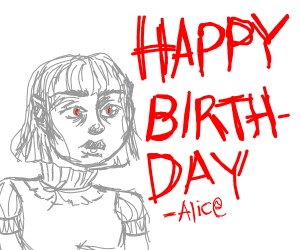 Happy birthday, Alice!