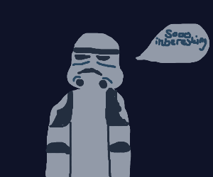 Stormtrooper learning in a classroom