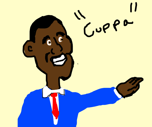obama says cuppa