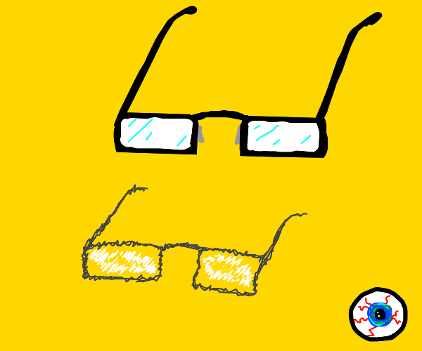 Eye-glasses...