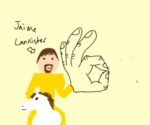 Jaime Lannister does the hand signal for Okay