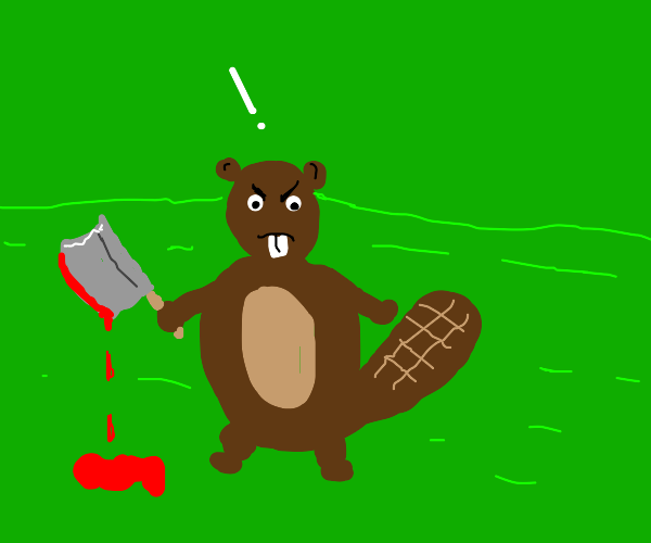 the murder beaver wants YOU!