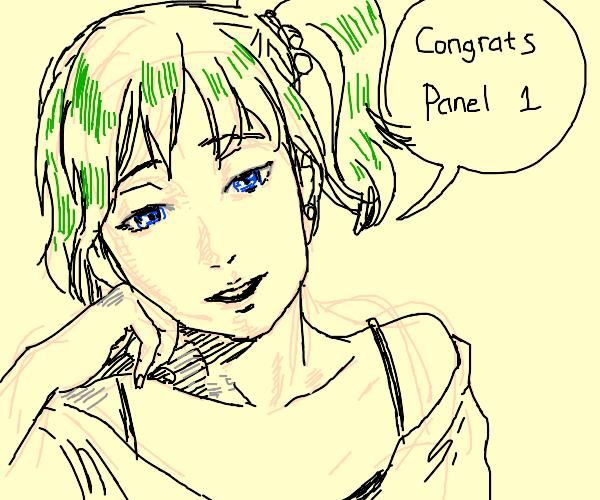 """anime girl saying """"congrats panel 1!"""""""