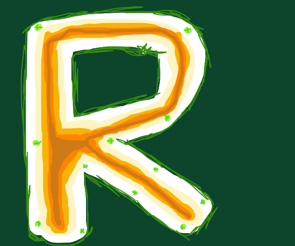 The letter R...