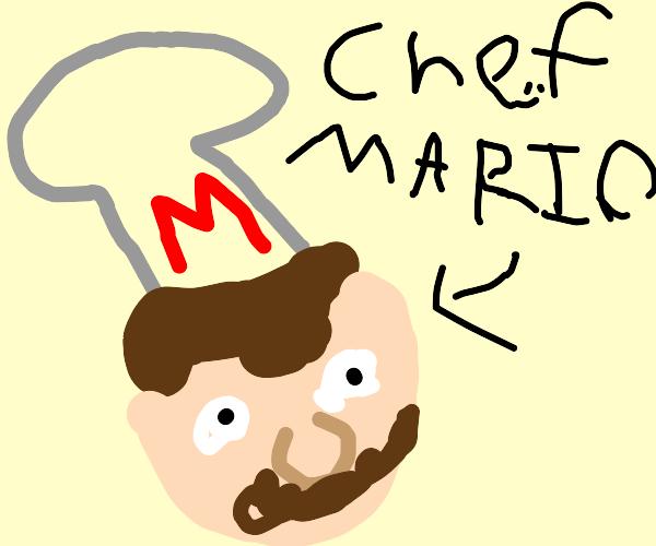 MAMA MIA CHEF MARIO HERE