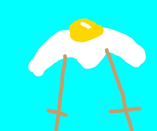 fried egg on stilts